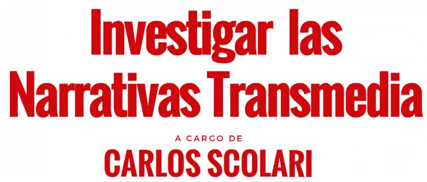 Investigar las Narrativas Transmedia