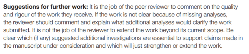 Cita literal: ...It is not the job of the reviewer to extend the work beyond its current scope.